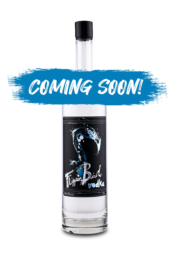 Flippin Bird clear vodka coming soon!